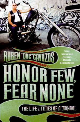 Honor Few, Fear None The Life and Times of a Mongol N/A 9780061137907 Front Cover