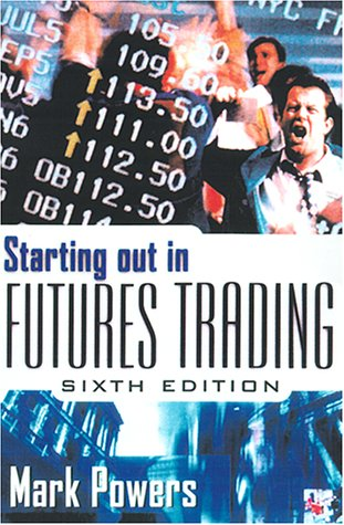 Starting Out in Futures Trading  6th 2001 (Revised) edition cover