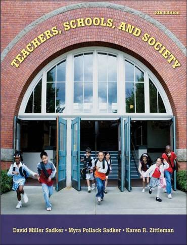 Teachers, Schools, and Society  8th 2008 edition cover