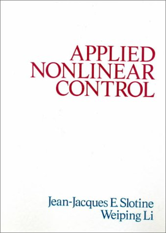 Applied Nonlinear Control  1st 1991 9780130408907 Front Cover