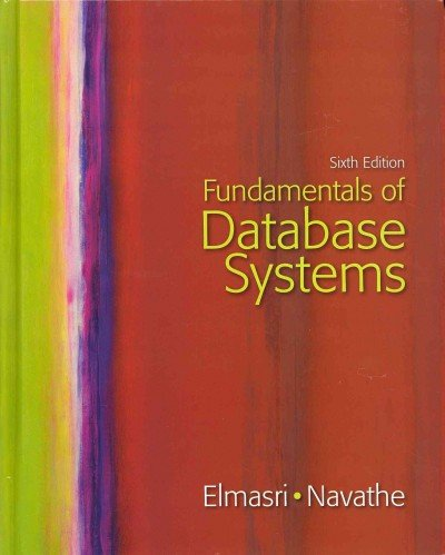 Fundamentals of Database Systems with Oracle 10g Programming  6th 2011 9780132165907 Front Cover