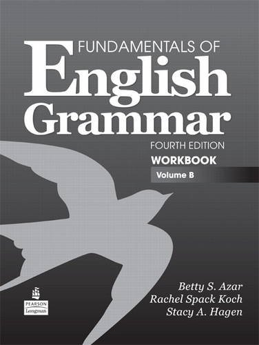 Fundamentals of English Grammar Workbook, Volume B  4th 2011 edition cover