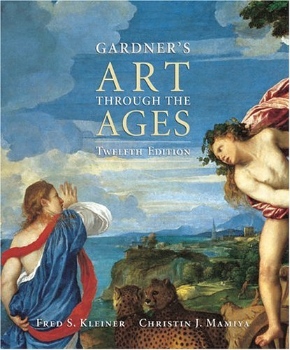 Gardner's Art Through the Ages  12th 2005 (Student Manual, Study Guide, etc.) 9780155050907 Front Cover