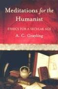 Meditations for the Humanist Ethics for a Secular Age N/A 9780195168907 Front Cover