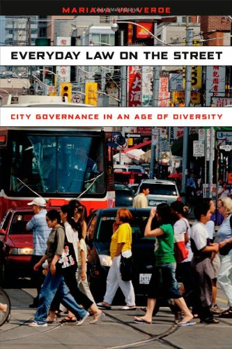 Everyday Law on the Street City Governance in an Age of Diversity  2012 9780226921907 Front Cover