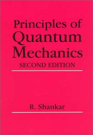 Principles of Quantum Mechanics  2nd 1994 (Revised) edition cover