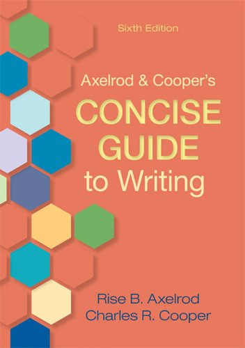 Axelrod and Cooper's Concise Guide to Writing  6th 2012 edition cover