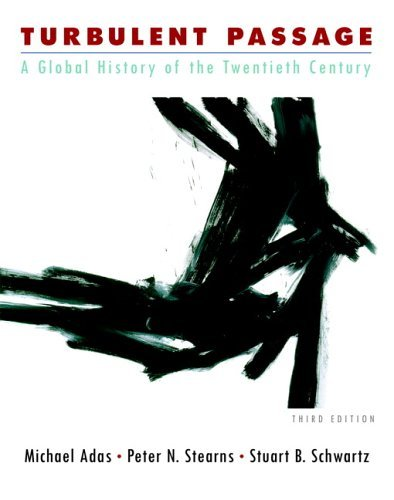 Turbulent Passage A Global History of the Twentieth Century 3rd 2006 (Revised) edition cover