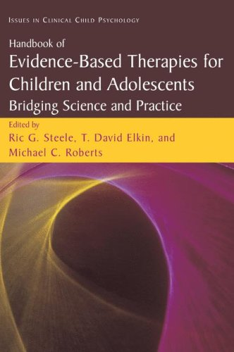 Handbook of Evidence-Based Therapies for Children and Adolescents Bridging Science and Practice  2008 edition cover