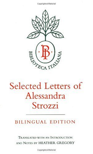Selected Letters of Alessandra Strozzi   1997 edition cover