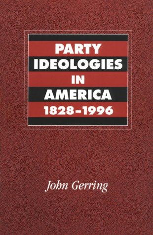 Party Ideologies in America, 1828-1996   2001 9780521785907 Front Cover