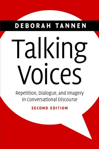 Talking Voices Repetition, Dialogue, and Imagery in Conversational Discourse 2nd 2007 (Revised) edition cover