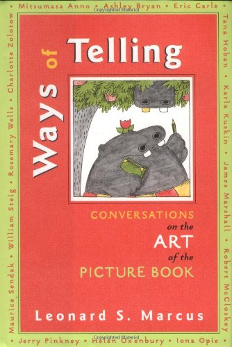 Ways of Telling Fourteen Interviews with the Masters of the Art of the Picture Book  2002 edition cover