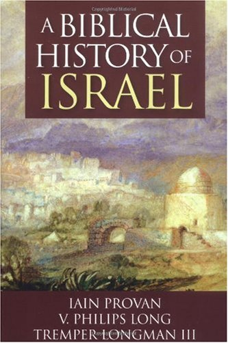 Biblical History of Israel   2003 edition cover