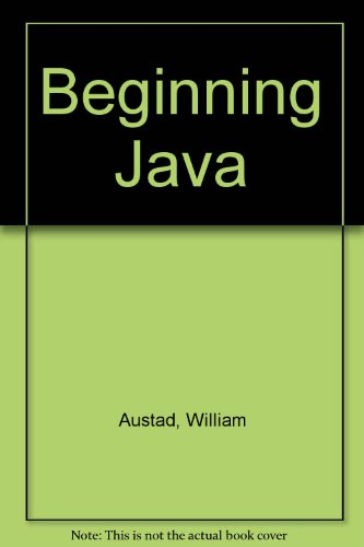Beginning Java  N/A 9780757520907 Front Cover