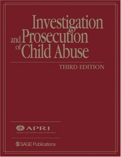 Investigation and Prosecution of Child Abuse  3rd 2004 (Revised) edition cover