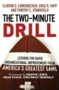 Two-Minute Drill Lessons for Rapid Organizational Improvement from America's Greatest Game  2007 edition cover