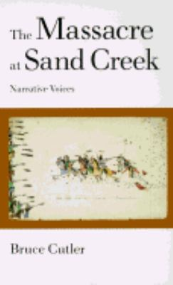 Massacre at Sand Creek Narrative Voices  1995 edition cover