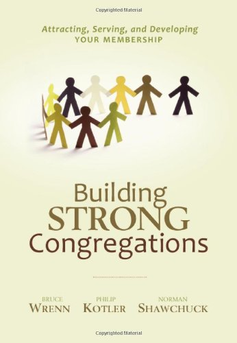 Building Strong Congregations : Attracting, Serving, and Developing Your Membership  2009 edition cover