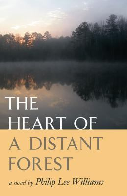 Heart of a Distant Forest   2005 9780820327907 Front Cover