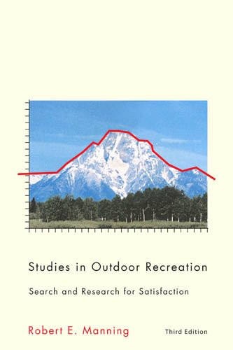 Studies in Outdoor Recreation Search and Research for Satisfaction 3rd 2011 (Revised) edition cover