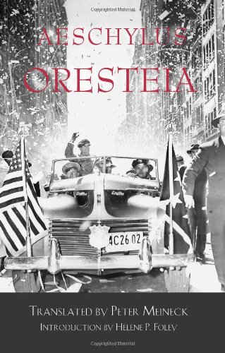 Oresteia   1998 9780872203907 Front Cover