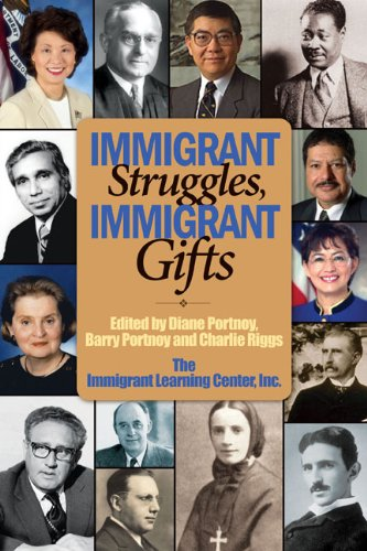 Immigrant Struggles, Immigrant Gifts   2012 edition cover