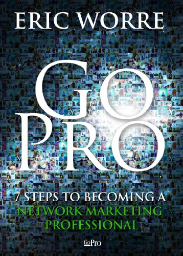 Go Pro 7 Steps to Becoming a Network Marketing Professional  2013 edition cover