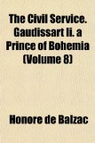 Civil Service Gaudissart II a Prince of Bohemia  N/A edition cover