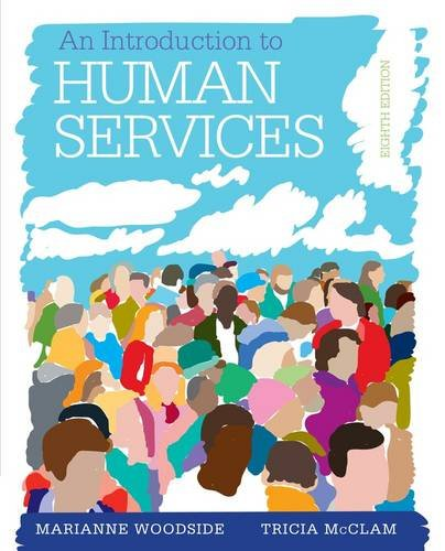 An Introduction to Human Services: With Cases and Applications (Book Only): With Cases and Applications 8th 2014 edition cover