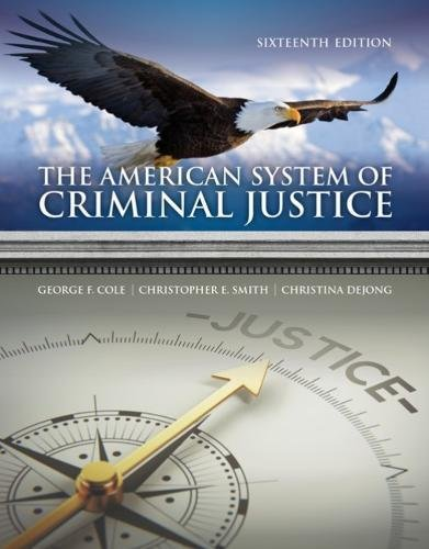 The American System of Criminal Justice:   2018 9781337558907 Front Cover
