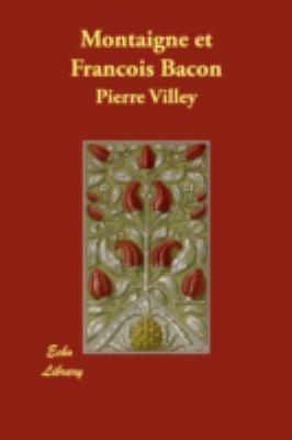 Montaigne et Francois Bacon N/A 9781406874907 Front Cover