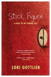 Stick Figure A Diary of My Former Self N/A edition cover