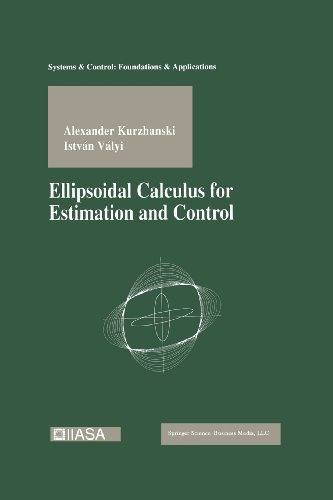 Ellipsoidal Calculus for Estimation and Control:   2012 edition cover