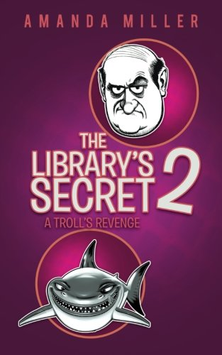 Library's Secret 2 Just Dreaming  2013 9781491825907 Front Cover