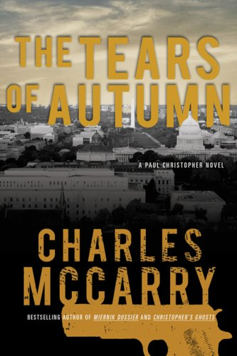 Tears of Autumn A Paul Christopher Novel N/A edition cover