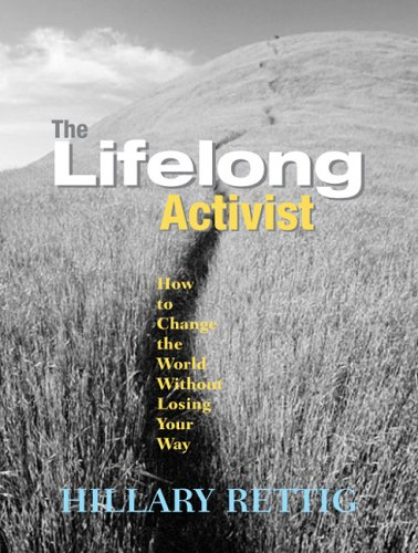 Lifelong Activist How to Change the World Without Losing Your Way  2005 edition cover