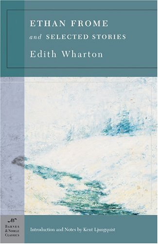 Ethan Frome and Selected Stories  N/A 9781593080907 Front Cover