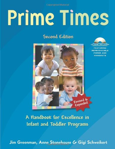 Prime Times A Handbook for Excellence in Infant and Toddler Programs 2nd 2008 edition cover