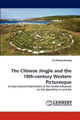 Chinese Jingjie and the 18th-Century Western Picturesque N/A 9783838343907 Front Cover