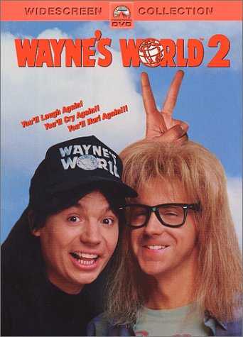 Wayne's World 2 System.Collections.Generic.List`1[System.String] artwork