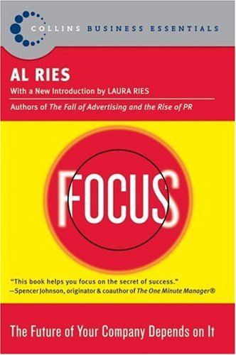 Focus The Future of Your Company Depends on It  2005 edition cover