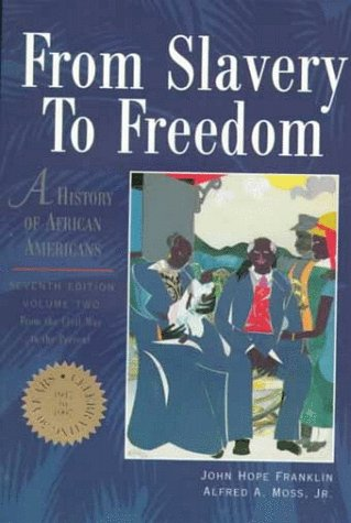 From Slavery to Freedom A History of Negro Americans 7th 1998 9780070219908 Front Cover