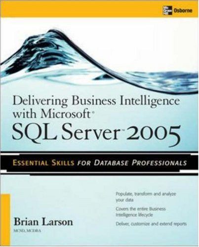 Delivering Business Intelligence with Microsoft SQL Server 2005   2006 9780072260908 Front Cover