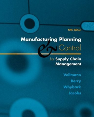 Manufacturing Planning and Control for Supply Chain Management  5th 2005 (Revised) edition cover