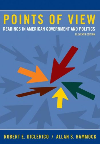 Points of View Readings in American Government and Politics 11th 2008 edition cover