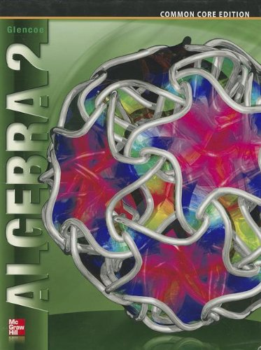 Algebra 2, Student Edition   2014 (Student Manual, Study Guide, etc.) 9780076639908 Front Cover