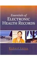 Essentials of Electronic Health Records   2012 edition cover