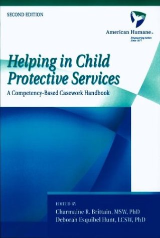 Helping in Child Protective Services A Competency-Based Casework Handbook 2nd 2003 (Revised) edition cover