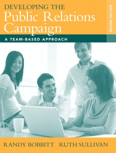 Developing the Public Relations Campaign A Team-Based Approach 2nd 2009 edition cover